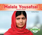 Malala Yousafzai: Education Activist: Education Activist