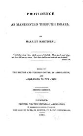 Providence as manifested through Israel ...: Issued by the British and foreign Unitarian association; and addressed to the Jews