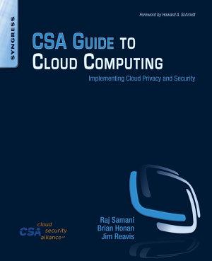 CSA Guide to Cloud Computing