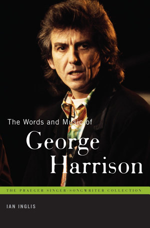 The Words and Music of George Harrison