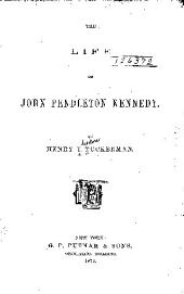 The Life of John Pendleton Kennedy