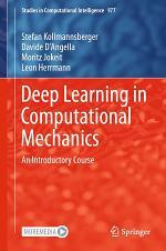 Deep Learning in Computational Mechanics