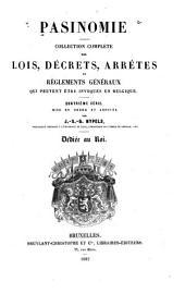 Pasinomie: collection des lois, décrets, arrêtés et règlements généraux qui peuvent être invoqués en Belgique