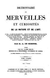 Dictionnaire des merveilles et curiosités de la nature et de l'art ...