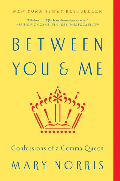 Download Between You   Me  Confessions of a Comma Queen Book