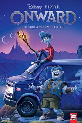 Disney PIXAR Onward  the Story of the Movie in Comics