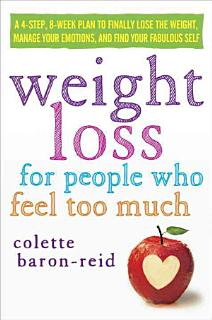 Weight Loss for People who Feel Too Much Book