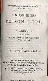 Old and Modern Poison Lore: A Lecture Delivered ... July 15th, 1884