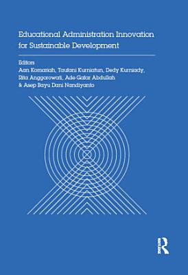 Educational Administration Innovation for Sustainable Development PDF