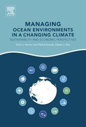 Managing Ocean Environments in a Changing Climate PDF