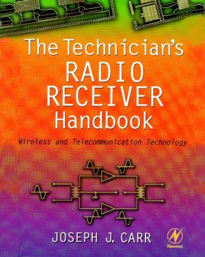 The Technician s Radio Receiver Handbook PDF