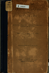 Individualism and Socialism: Being the Inaugural Address to the Civic Society of Glasgow