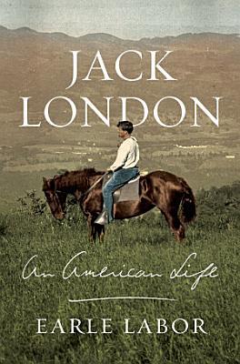 Jack London  An American Life PDF