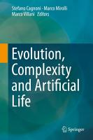 Evolution  Complexity and Artificial Life PDF