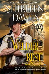 Wilder than the Rest: MacLarens of Fire Mountain Historical Western Romance