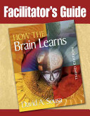 Facilitator's Guide, How the Brain Learns