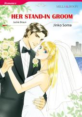Her Stand-In Groom: Mills & Boon Comics