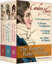 The Regency Rakes Trilogy Boxed Set