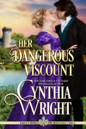 Her Dangerous Viscount: Rakes & Rebels: The Beauvisage Family, Book 5
