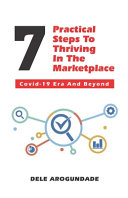 7 Practical Steps To Thriving In The Marketplace