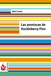 Las aventuras de Huckleberry Finn (low cost). Edición limitada