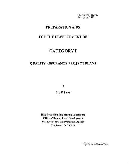 Preparation Aids for the Development of Category I Quality Assurance Project Plans PDF