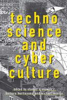 Technoscience and Cyberculture PDF