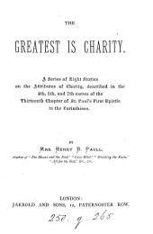 The greatest is charity, 8 stories
