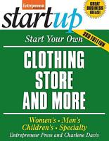 Start Your Own Clothing Store And More  Children s  Bridal  Vintage  Consignment PDF