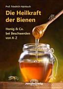 Die Heilkraft der Bienen PDF
