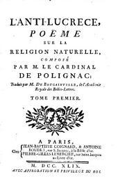 L'Anti-Lucrèce: poëme sur la religion naturelle, Volume1