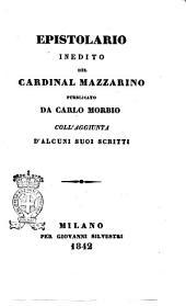 Epistolario inedito del cardinal Mazzarino pubblicato da Carlo Morbio