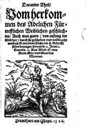 Ein Schön Hystori Buch von den fürnembsten Weibern so von Adams zeiten an geweßt ...: ¬Das Ander Theil Vom herkommen des Adelichen Fürtrefflichen Weiblichen geschlechtes ...
