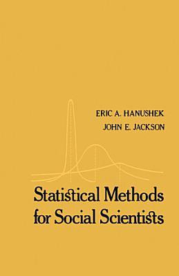 Statistical Methods for Social Scientists