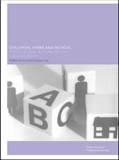 Children, Home and School: Regulation, Autonomy or Connection?