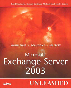 Microsoft Exchange Server 2003 Unleashed PDF