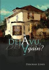 Deja Vu, Again?
