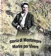 Morire per vivere storia di Montelepre