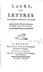 Laure ou lettres de quelques femmes de Suisse: Volume4