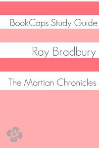 The Martian Chronicles  Study Guide  Book
