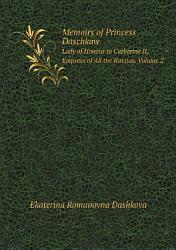 Memoirs Of Princess Daschkaw Book PDF