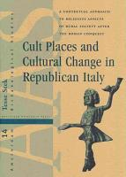 Cult Places and Cultural Change in Republican Italy PDF