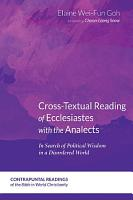Cross Textual Reading of Ecclesiastes with the Analects PDF