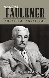 Reading Faulkner: Absalom, Absalom!