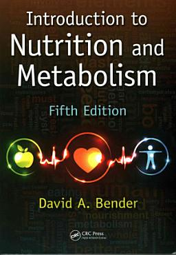 Introduction to Nutrition and Metabolism  Fifth Edition PDF