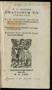 M. T. Ciceronis Orationum volumina tria: 1
