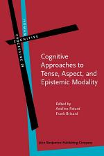 Cognitive Approaches to Tense, Aspect, and Epistemic Modality