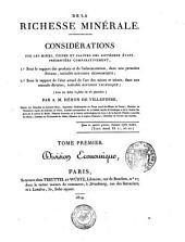 De la richesse minérale: considérations sur les mines, usines et salines des différents états, Volume1