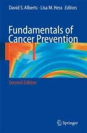 Fundamentals of Cancer Prevention: Edition 2