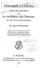 Considérations sur les causes de la grandeur des Romains, et de leur décadence, par Montesquieu